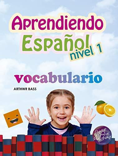 Aprendiendo Español Nivel 1: Vocabulario eBook: Bass, Arthwr ...