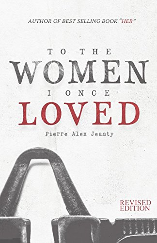 Pdf to the women i once loved by pierre alex jeanty ebook pdf to the women i once loved to the women i once loved e books to the women i once loved online read best book online to the women i once loved fandeluxe Gallery