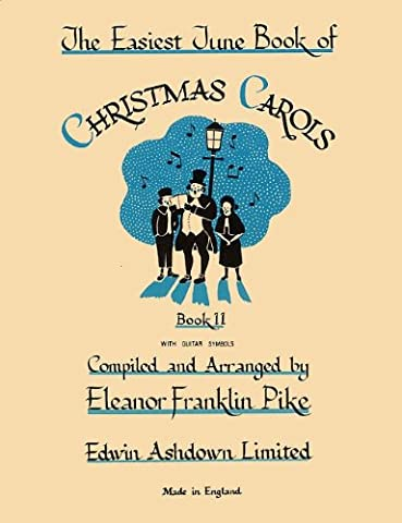 The Easiest Tune Book of Christmas Carols Book 2 (The Easiest Tune Book of Christmas Carols)