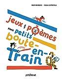 Jeux et poèmes pour petits boute-en-train | Benegas, Mar (1975-....). Auteur