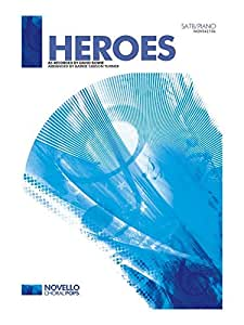 David Bowie: Heroes - SATB/Piano. Partitions pour SATB, Accompagnement Piano, Chorale