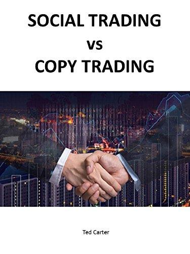 SOCIAL TRADING VS COPY TRADING (English Edition)