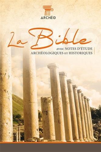 Bible Segond 21 avec notes archéologique : couverture rigide par Segond 21