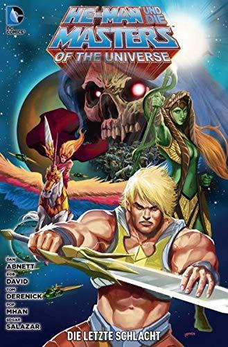 He-Man und die Masters of the Universe: Bd. 7: Die letzte Schlacht -