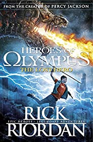 Heroes of Olympus: The Lost Hero (Heroes Of Olympus Series Book 1)