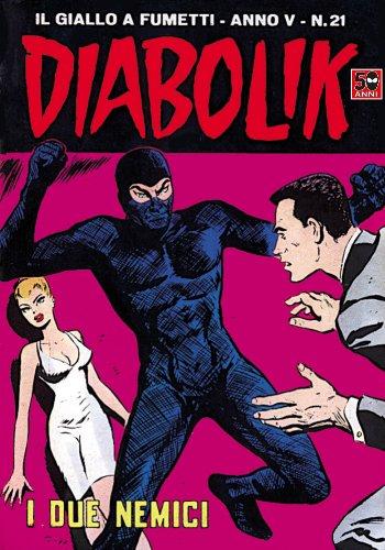 DIABOLIK (71): I due nemici