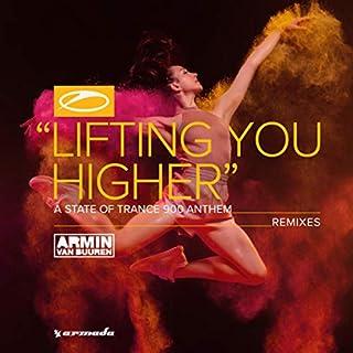 Lifting You Higher (Asot 900 Anthem) (Remixes)