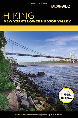 Hiking New York's Lower Hudson Valley (Falcon Hiking Guides)