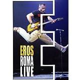 Ramazzotti, Eros - Eros 9 Roma Live