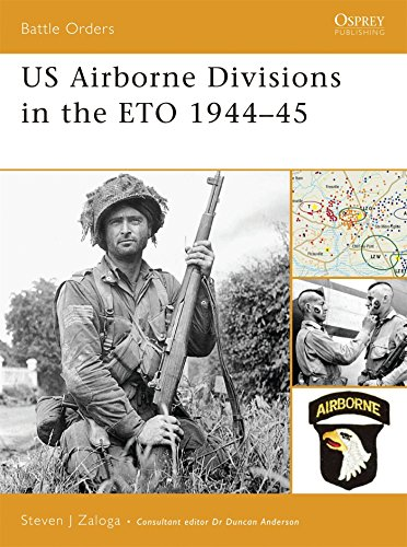 US Airborne Divisions in the ETO 1944-45 (Battle Orders)