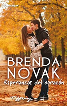 Esperanzas del corazón (Tiffany Single) de [Novak, Brenda]