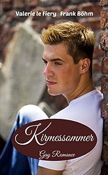 Kirmessommer (German Edition) by [le Fiery, Valerie, Böhm, Frank]
