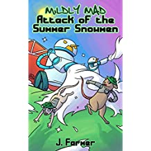 Attack of the Summer Snowmen (Mildly Mad) (English Edition)