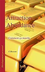 Attraction et Abondance: Comment ça marche