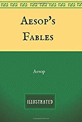 Aesop's Fables: By Aesop - Illustrated
