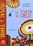 Scarica Libro La torta in cielo (PDF,EPUB,MOBI) Online Italiano Gratis