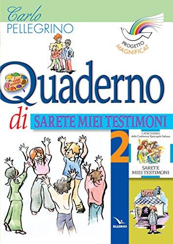 Progetto Magnificat. Quaderno di Sarete miei testimoni: 2