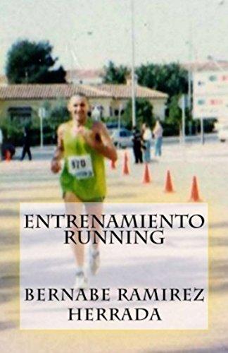 Entrenamiento running por Bernabe Ramirez Herrada