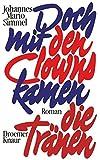 Buchinformationen und Rezensionen zu Doch mit den Clowns kamen die Tränen von Johannes Mario Simmel