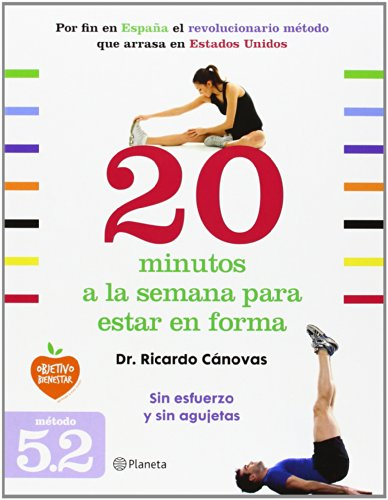 20 minutos a la semana para estar en forma (Prácticos) por Dr. Cánovas