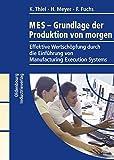 MES - Grundlage der Produktion von morgen