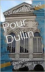 Pour Dullin: Exception Culturelle