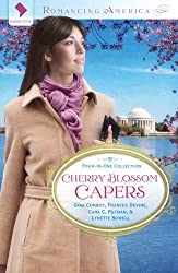 Cherry Blossom Capers PB (Romancing America: Washington D.C.) by Francis Devine, Cara C Putman & Lynette Sowell Gina Conroy (2012-01-01)