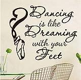 Tanzen ist wie Dressing mit den Füßen Zitat Wandaufkleber Home Decor Tanzen Schuhe DIY Vinyl Kunst Kinderzimmer Wandtattoo