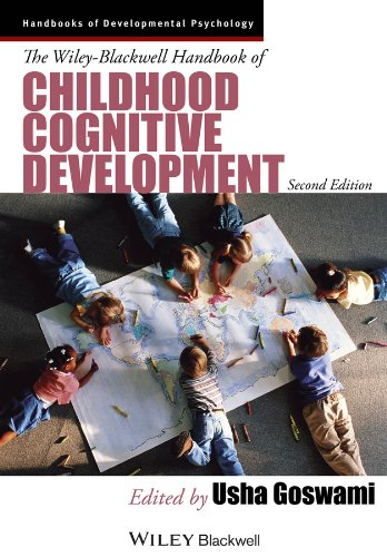 The Wiley-Blackwell Handbook of Childhood Cognitive Development (Wiley Blackwell Handbooks of Developmental Psychology)