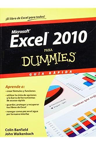 Excel 2010 Para Dummies / Excel 2010 For Dummies: Guia Rapida