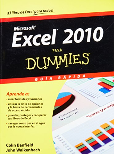 Excel 2010 para Dummies / Excel 2010 for Dummies: Guia Rapida (Para Dummies/For Dummies) por Colin Banfield