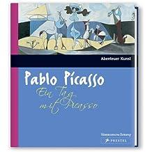 Ein Tag mit Picasso (Abenteuer Kunst)