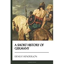 A Short History of Germany [Didactic Press Paperbacks]