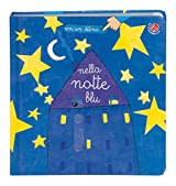 Nella notte blu. Ediz. illustrata