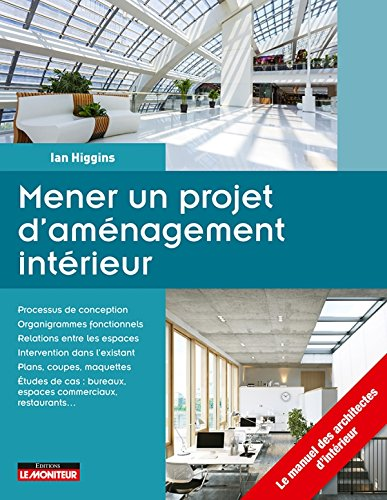 Mener un projet d'aménagement intérieur par Ian Higgins
