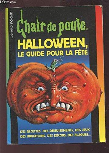 Halloween : Le Guide pour la fête par Collectif