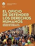 El oficio de defender los derechos humanos: Aproximaciones a una génesis de ombudsman (ReVisión Universitaria) (Spanish Edition)