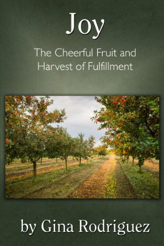 joy-the-cheerful-fruit-and-harvest-of-fulfillment-fruit-of-the-spirit-series-book-2-english-edition