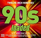 Twelve Inch 90s: Loaded