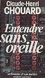 Entendre sans oreille (Un homme et son métier) (French Edition)