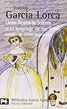 Doña Rosita la soltera o El lenguaje de las flores. Los sueños de mi prima Aurelia (El Libro De Bolsillo - Bibliotecas De Autor - Biblioteca García Lorca)