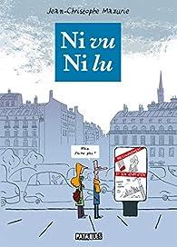 Ni vu, ni lu par Jean-Christophe Mazurie
