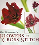 Thea Gouverneurs Flowers in Cross Stitc by Thea Gouverneur (2005-07-31)