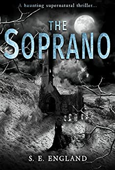 Book cover image for The Soprano - A Haunting Supernatural Thriller