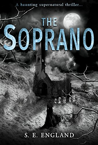 The soprano a haunting supernatural thriller ebook sarah england the soprano a haunting supernatural thriller ebook sarah england jeff gardiner amazon kindle store fandeluxe Image collections