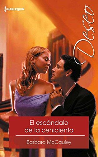 El escándalo de la cenicienta: Los Danforth (1) (Deseo) eBook: Barbara Mccauley: Amazon.es: Tienda Kindle