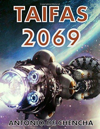 Taifas 2069: Volume 1