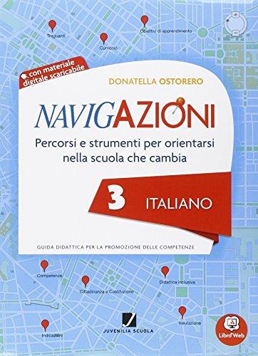 Navigazioni. Italiano. Mappe per orientarsi nella scuola che cambia. Con espansione online. Per la 3ª classe elementare. Con CD-ROM