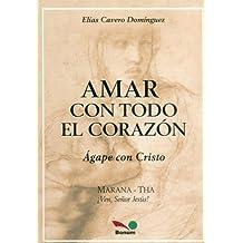 Amar Con Todo El Corazon / Love With All the Heart (Nuevos Enfoques / New Approach)