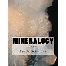 Mineralogy Journal: Journal with 150 lined pages